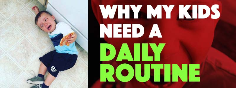 Why My Kids Need a Daily Routine